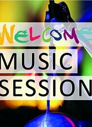 Welcome Music Session